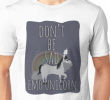 Don't Be Sad Emo Unicorn Unisex T-Shirt