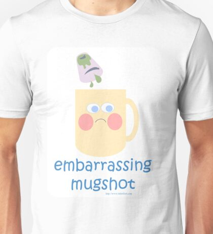 Embarrassing Mugshot Unisex T-Shirt