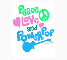 Peace Love and Powerpop Unisex T-Shirt