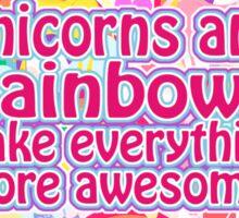 Rainbows and Unicorns Slogan Sticker
