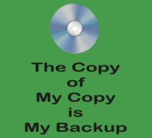 The Copy of My Copy is My Backup Baby Tee