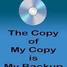 The Copy of My Copy is My Backup by Charles McFarlane
