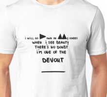 I'm one of the devout Unisex T-Shirt