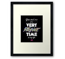 Very Strange Time (Fight Club) - Quote Series Framed Print