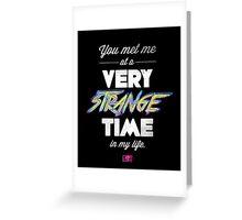 Very Strange Time (Fight Club) - Quote Series Greeting Card