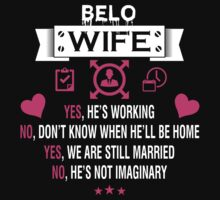 BELO My Wife - T Shirt, Hoodie, Hoodies, Year, Birthday  by oaoatm