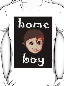HOME BOY T-Shirt