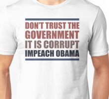 Don't Trust The Government Unisex T-Shirt