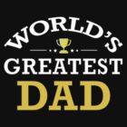 the world's greatest dad by bulingean