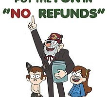 We put the FUN in NO REFUNDS by Hanatsumi