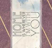 Home is wherever I'm with you (iPhone/iTouch) by Nomar Lugo