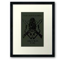 Spartans Never Die Framed Print