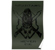 Spartans Never Die - Halo Poster