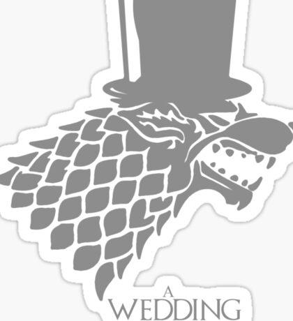 Sir, A Wedding Is Coming Sticker