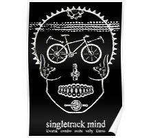Single Track Mind - Skull Poster