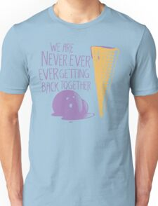 Never Ever Getting Back Together Unisex T-Shirt