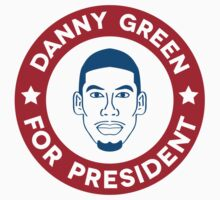 Danny Green for President Kids Clothes