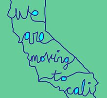 we are moving to cali by maydaze