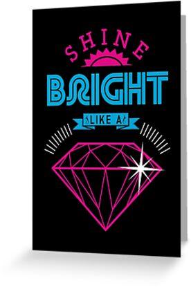 Shine Bright by freeagent08
