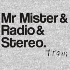Train - Hey, Soul Sister - Mr Mister, Radio & Stereo by ILoveTrain