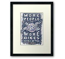 More People on More Bikes More Often Framed Print
