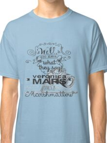 Veronica Mars- Marshmellow Classic T-Shirt