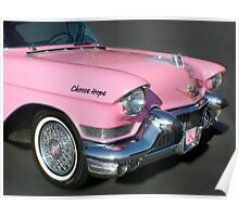 """""""Pink Cadillac For The Cure"""" Poster"""