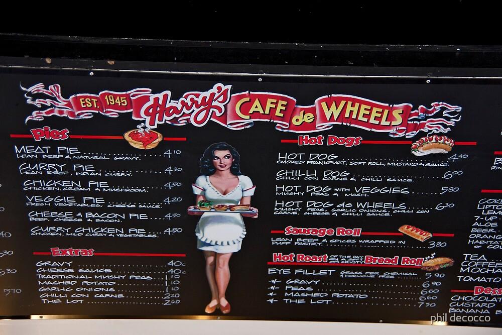 Harry's Cafe De Wheels by phil decocco