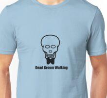 Dead Groom Walking Unisex T-Shirt