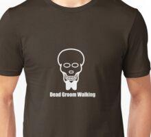 Dead Groom Walking B Unisex T-Shirt