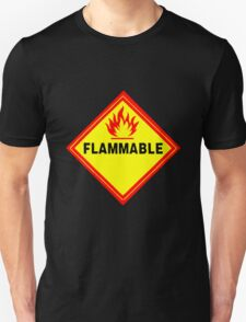 flammable waring signal Unisex T-Shirt
