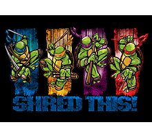 Shred This! Photographic Print
