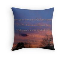Give God your praise-inspirational Throw Pillow
