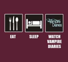Eat Sleep Watch Vampire Diaries T-Shirt