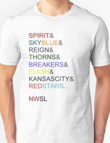 The NWSL 2013! Unisex T-Shirt