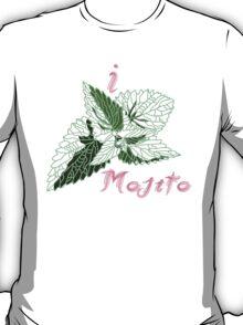 I love MOJITO T-Shirt