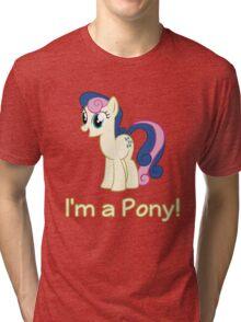 BonBon is a pony Tri-blend T-Shirt