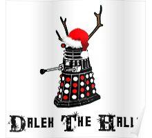 Dalek The Halls - Reindeer dalek santa Poster