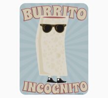 Burrito Incognito by mytshirtfort
