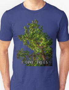 I love trees Tee/Hoodie T-Shirt