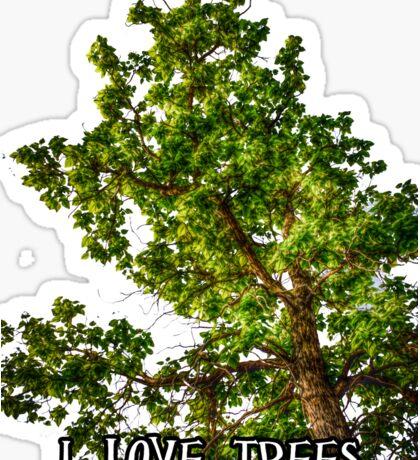 I love trees Tee/Hoodie Sticker