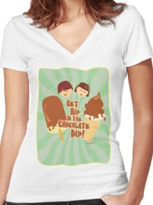 Get Hip to Chocolate Dip Women's Fitted V-Neck T-Shirt