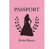 Bridal Shower Passport Invitation  Photographic Print