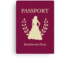 Bachelorette Party Passport Invitation  Canvas Print