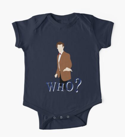 """WHO?"" Eleventh Doctor T-Shirt (1) One Piece - Short Sleeve"