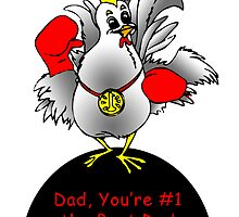 Dad, You're Number One (Super Chicken), t-Shirt by BizzyBzzz