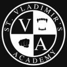 St. Vladimir's (Vampire) Academy (dark-based) by dictionaried
