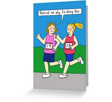 Running encouragement for women. Greeting Card