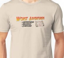 WORST ADVENTURERS - Slogan (english) Unisex T-Shirt