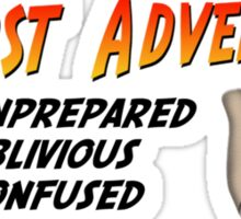 WORST ADVENTURERS - Slogan (english) Sticker